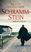 Cover-Bild zu Goldammer, Frank: Schrammstein (eBook)