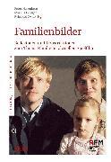 Cover-Bild zu Hasenberg, Peter (Hrsg.): Familienbilder (eBook)