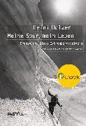 Cover-Bild zu Holzer, Heini: Heini Holzer. Meine Spur, mein Leben (eBook)