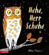 Cover-Bild zu Stephens, Helen: Huhu, Herr Schuhu