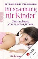 Cover-Bild zu Friebel, Volker: Entspannung für Kinder (eBook)