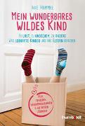 Cover-Bild zu Hummel, Inke: Mein wunderbares wildes Kind