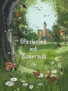 Cover-Bild zu Fischer, Christl: Märchenland und Zauberwald
