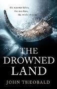 Cover-Bild zu Theobald, John: The Drowned Land (eBook)