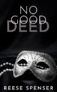 Cover-Bild zu Spenser, Reese: No Good Deed (eBook)