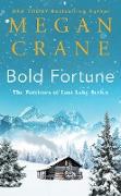 Cover-Bild zu Crane, Megan: Bold Fortune (eBook)