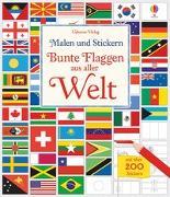Cover-Bild zu Meredith, Susan: Malen und Stickern: Bunte Flaggen aus aller Welt