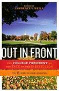 Cover-Bild zu Meredith, Thomas C. (Solist): Out in Front: The College President as the Face of the Institution