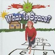 Cover-Bild zu Markowitz-Meredith, Susan: What Is Space?