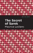 Cover-Bild zu Leblanc, Maurice: The Secret of the Sarek (eBook)