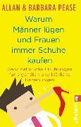 Cover-Bild zu Pease, Allan & Barbara: Warum Männer lügen und Frauen immer Schuhe kaufen (eBook)