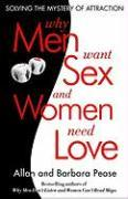 Cover-Bild zu Pease, Barbara: Why Men Want Sex and Women Need Love
