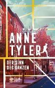 Cover-Bild zu Tyler, Anne: Der Sinn des Ganzen (eBook)