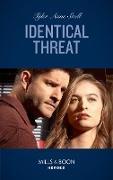 Cover-Bild zu Snell, Tyler Anne: Identical Threat (Mills & Boon Heroes) (Winding Road Redemption, Book 3) (eBook)