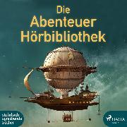 Cover-Bild zu Casanova, Giacomo: Die Abenteuer Hörbibliothek (Audio Download)