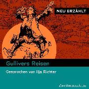 Cover-Bild zu Swift, Jonathan: Gullivers Reisen - neu erzählt (Audio Download)