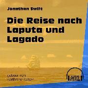 Cover-Bild zu Swift, Jonathan: Die Reise nach Laputa und Lagado (Ungekürzt) (Audio Download)