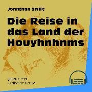 Cover-Bild zu Swift, Jonathan: Die Reise in das Land der Houyhnhnms (Ungekürzt) (Audio Download)