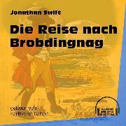 Cover-Bild zu Swift, Jonathan: Die Reise nach Brobdingnag (Ungekürzt) (Audio Download)