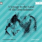Cover-Bild zu Swift, Jonathan: A Voyage to the Country of the Houyhnhnms (Unabridged) (Audio Download)
