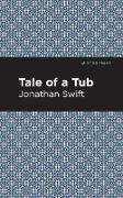 Cover-Bild zu Swift, Jonathan: A Tale of a Tub (eBook)
