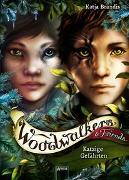 Cover-Bild zu Brandis, Katja: Woodwalkers & Friends. Katzige Gefährten