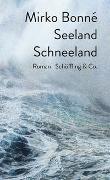 Cover-Bild zu Bonné, Mirko: Seeland Schneeland