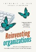Cover-Bild zu Laloux, Frederic: Reinventing Organizations: A Guide to Creating Organizations Inspired by the Next Stage in Human Consciousness