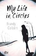 Cover-Bild zu Colbert, Brandy: My Life in Circles