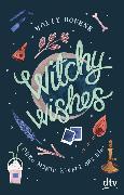 Cover-Bild zu Bourne, Holly: Witchy Wishes - Ohne Magie klappt das nie (eBook)