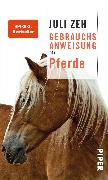 Cover-Bild zu Zeh, Juli: Gebrauchsanweisung für Pferde