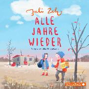 Cover-Bild zu Zeh, Juli: Alle Jahre wieder (Audio Download)