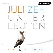 Cover-Bild zu Zeh, Juli: Unterleuten (Audio Download)