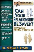 Cover-Bild zu Broder, Michael S., Ph.D.: Can Your Relationship be Saved?