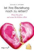Cover-Bild zu Broder, Michael S.: Ist Ihre Beziehung noch zu retten?
