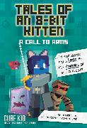 Cover-Bild zu Cube Kid: Tales of an 8-Bit Kitten: A Call to Arms