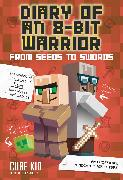 Cover-Bild zu Cube Kid: Diary of an 8-Bit Warrior: From Seeds to Swords