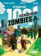 Cover-Bild zu Anquetil, Stéphane: Attacke der 100 Zombies (Spannende Abenteuergeschichten für Kinder ab 8 Jahren, in denen Fantasie, Aufmerksamkeit und Kombinatorik gefragt sind) - HILF MINUS, SEIN DORF ZU VERTEIDIGEN!