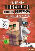 Cover-Bild zu Kid, Cube: Tagebuch eines Super-Kriegers (eBook)