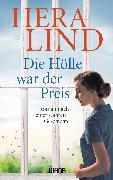 Cover-Bild zu Lind, Hera: Die Hölle war der Preis (eBook)