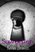 Cover-Bild zu Breslin, Kevin: Strange Flesh (eBook)