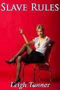 Cover-Bild zu Tanner, Leigh: Slave Rules (eBook)