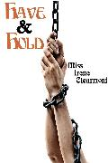Cover-Bild zu Clearmont, Miss Irene: Have & Hold (eBook)