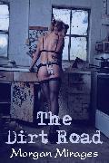 Cover-Bild zu Mirages, Morgan: The Dirt Road (eBook)