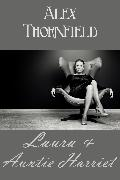 Cover-Bild zu Thornfield, Alex: Laura & Aunt Harriet (eBook)