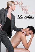 Cover-Bild zu Allen, Lee: Bob Meets His Match (eBook)