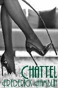 Cover-Bild zu Hambling, Frederick: Chattel (eBook)