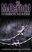 Cover-Bild zu McDermid, V. L.: Common Murder