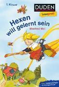 Cover-Bild zu Mai, Manfred: Duden Leseprofi - Hexen will gelernt sein, 1. Klasse