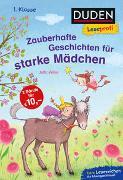 Cover-Bild zu Wilke, Jutta: Duden Leseprofi - Zauberhafte Geschichten für starke Mädchen, 1. Klasse